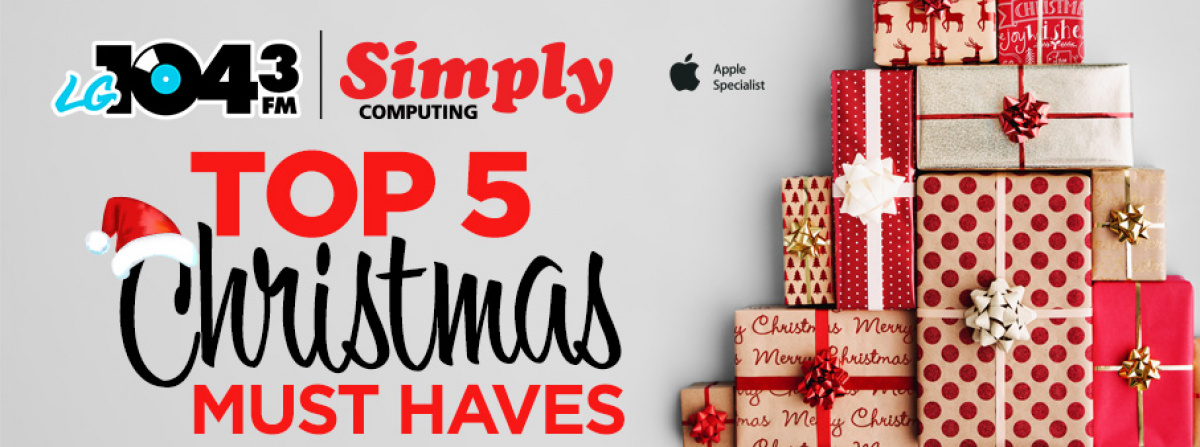 top 5 christmas tech must haves - Christmas Must Haves
